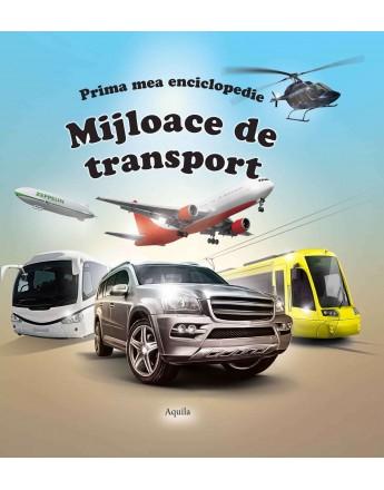 PRIMA MEA ENCICLOPEDIE, MIJLOACE DE TRANSPORT