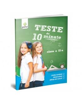 TESTE DE 10 MINUTE - Teste de 10 minute. Clasa II