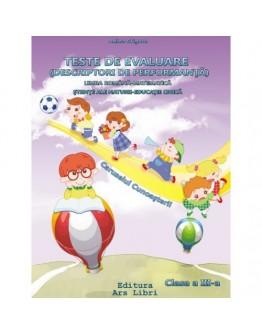 Teste de evaluare (descriptori de performanţă) Limba română-Matematică-Ştiinţe ale naturii-Educaţie civică clasa a III-a