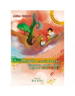 Pe aripile cuvintelor. Literatură pentru copii. Opţional clasa a III-a