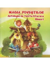 Magia povestilor Antologie de texte literare cls I